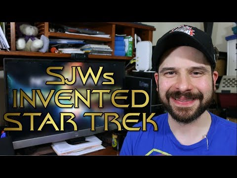 SJWs Invented Star Trek