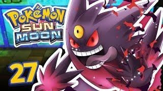 Pokemon Sun and Moon - MEGA GHOST BOSS! Episode 27