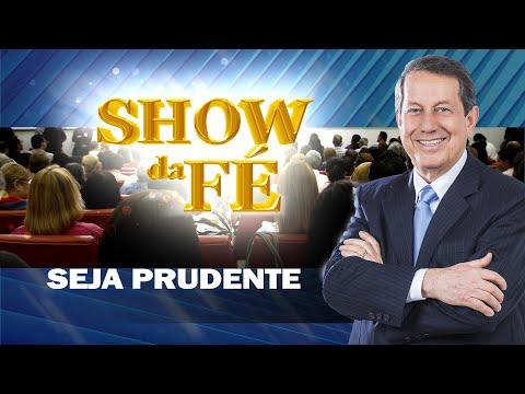 show-da-fé-|-seja-prudente-|-rr-soares