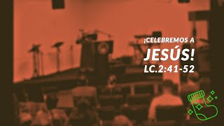 Celebremos a Jesus | Diciembre 22 2019