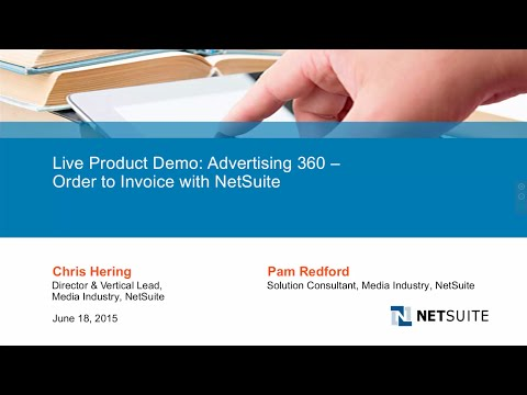 Live Webinar - Advertising 360: Order to Invoice with NetSuite for Media/Publishing