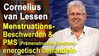 Menstruationsbeschwerden PMS Prämenstruelles Syndrom energetisch behandeln | Cornelius van Lessen