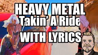 Heavy Metal (Takin' a ride) with lyrics, Don Felder