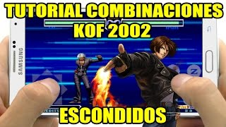 Tutorial de Combinaciones King of Fighters 2002/ Español Hablado/ Escondidos Parte # 1