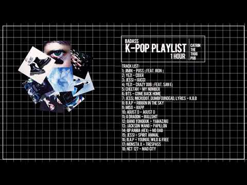 [ Badass - K-pop mix | 1 hour playlist ]