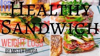 Healthy Sandwich RECIPE || Weight Loss RECIPE || Healthy Breakfast Ideas in Hindi || Mister Bagga