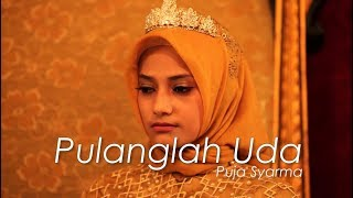 Download Video Puja Syarma - Pulanglah Uda [OFFICIAL] MP3 3GP MP4