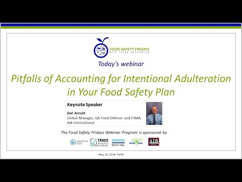 Pitfalls of Accounting for Intentional Adulteration in Your Food Safety Plan