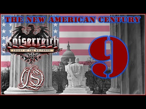 Hearts of Iron 4: KAISERREICH - The New American Century - 9