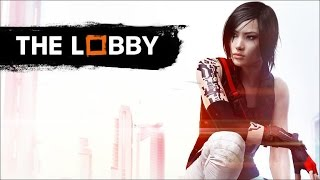GameSpots The Lobby: Mirrors Edge Catalyst Beta: Our verdicts