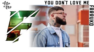 Video You Don't Love Me Farruko