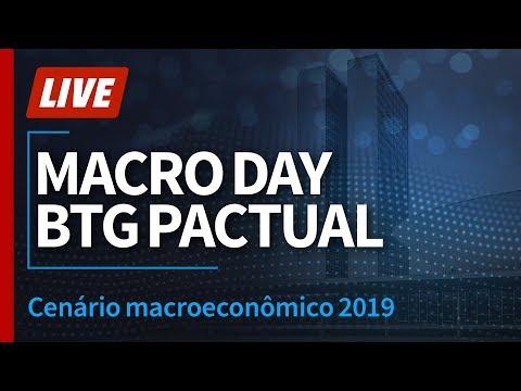 Macro Day BTG Pactual - Perspectivas e cenário macroeconômico 2019