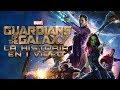 Guardianes de la Galaxia I La Historia en 1 Video