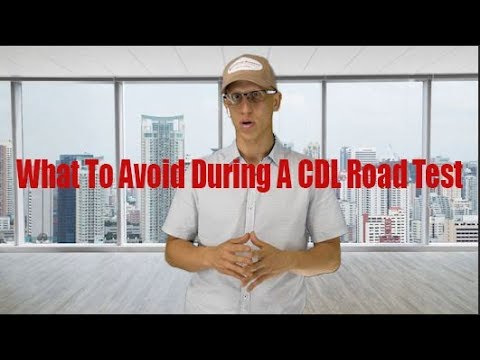 What To Avoid During A CDL Road Test - Driving Academy