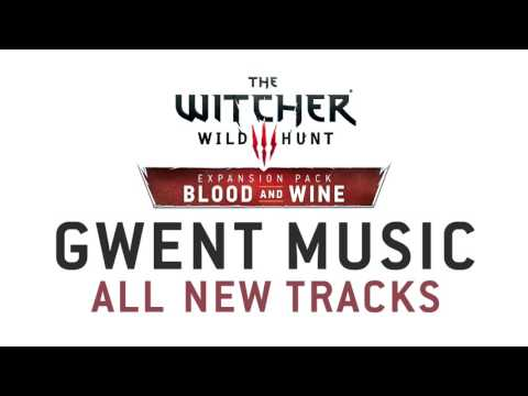 The Witcher 3: Blood and Wine OST - Gwent Music