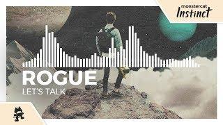 Rogue - Let's Talk [Monstercat Release]