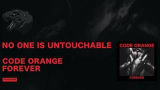 Code Orange - No One Is Untouchable