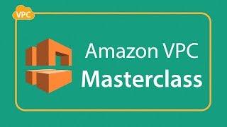 AWS VPC Masterclass Webinar (2018) - Part 1