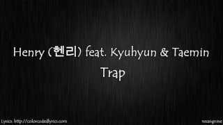 Video Henry (헨리) feat. Kyuhyun & Taemin- Trap (Lyric Video) download MP3, 3GP, MP4, WEBM, AVI, FLV Juli 2018