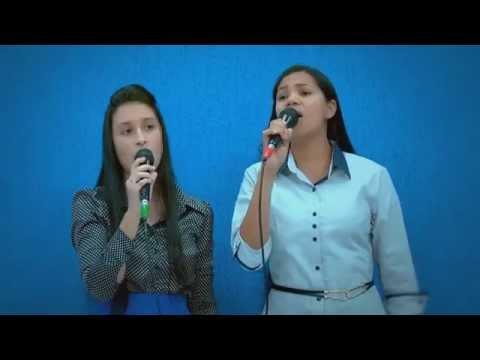 11 -  Gideões - Carla e Ana Luzia - Tabernáculo da Fé - Goiânia - GO
