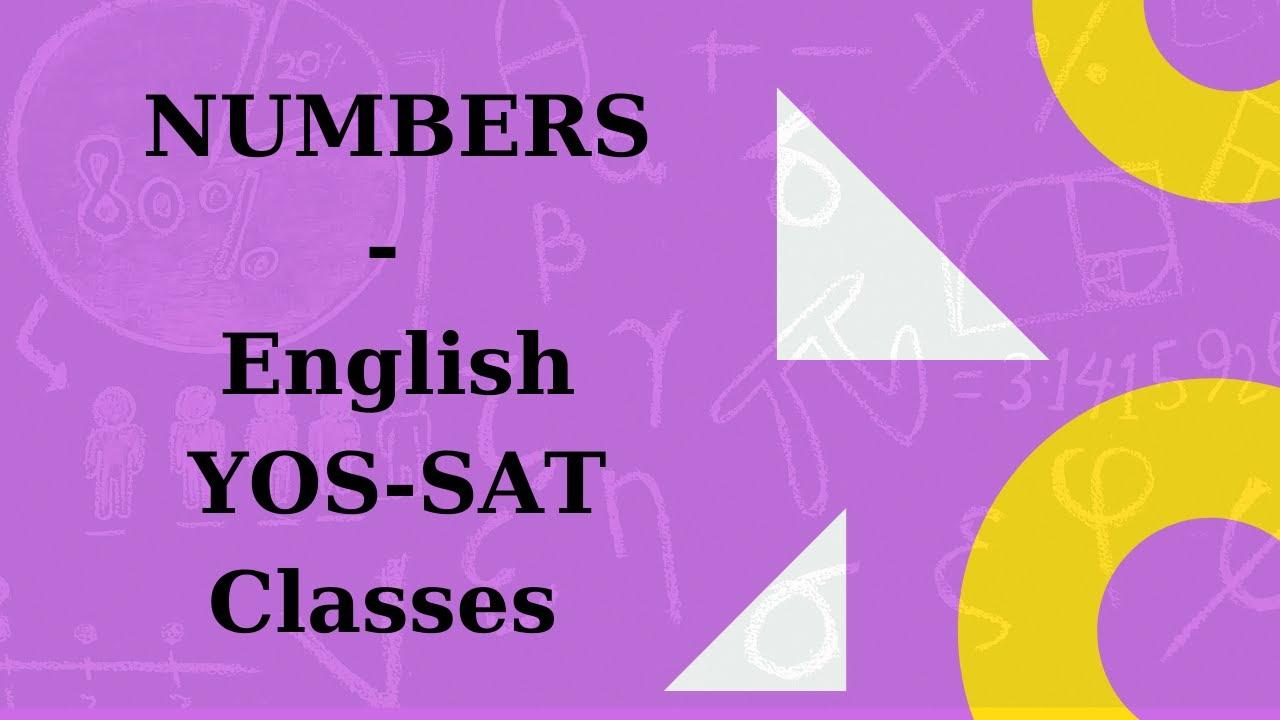 NUMBERS  - English YOS-SAT Classes  #onlineyosclass #yosclass #satclass #onlinesatclass