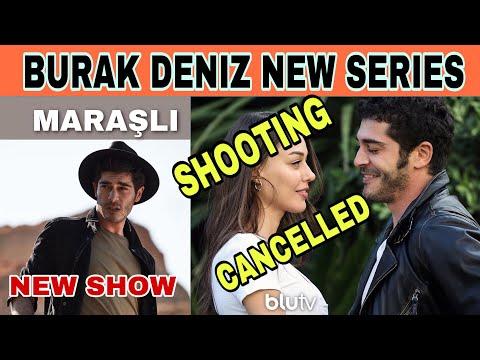 Burak Deniz New Show Assigned (Marasli) Atv | Shooting Of UNFINISHED LOVE CIRCLE Cancelled