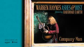 Warren Haynes - Company Man (Ashes & Dust)