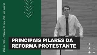 Principais pilares da reforma protestante | 1/11/2020