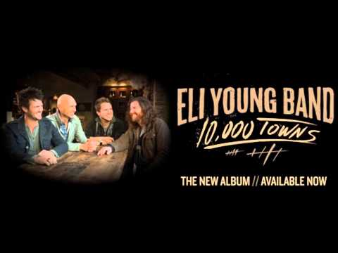 Eli Young Band - Prayer for the Road