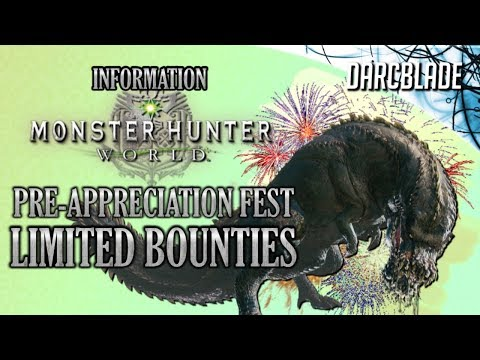 Pre-Appreciation Fest Limited Bounties : Monster Hunter World thumbnail