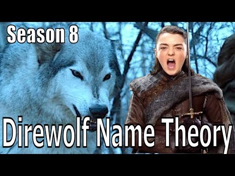IS THE NAME OF THE DIREWOLF A SIGN OF HIS/HER STARK'S FATE? - Game Of Thrones Season 8