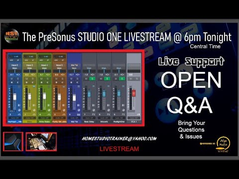 PRESONUS STUDIO ONE LIVESTREAM - OPEN Q&A - Bring Your Questions and Issues!