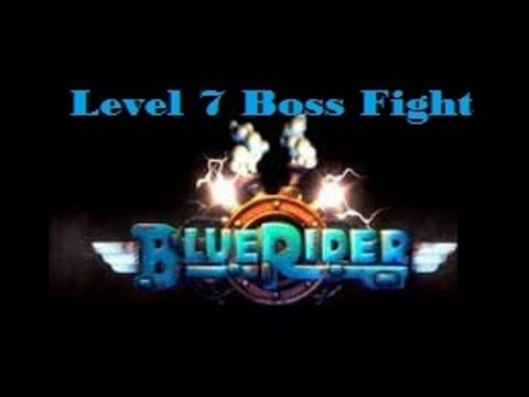 Blue Rider Level 7 Boss Fight