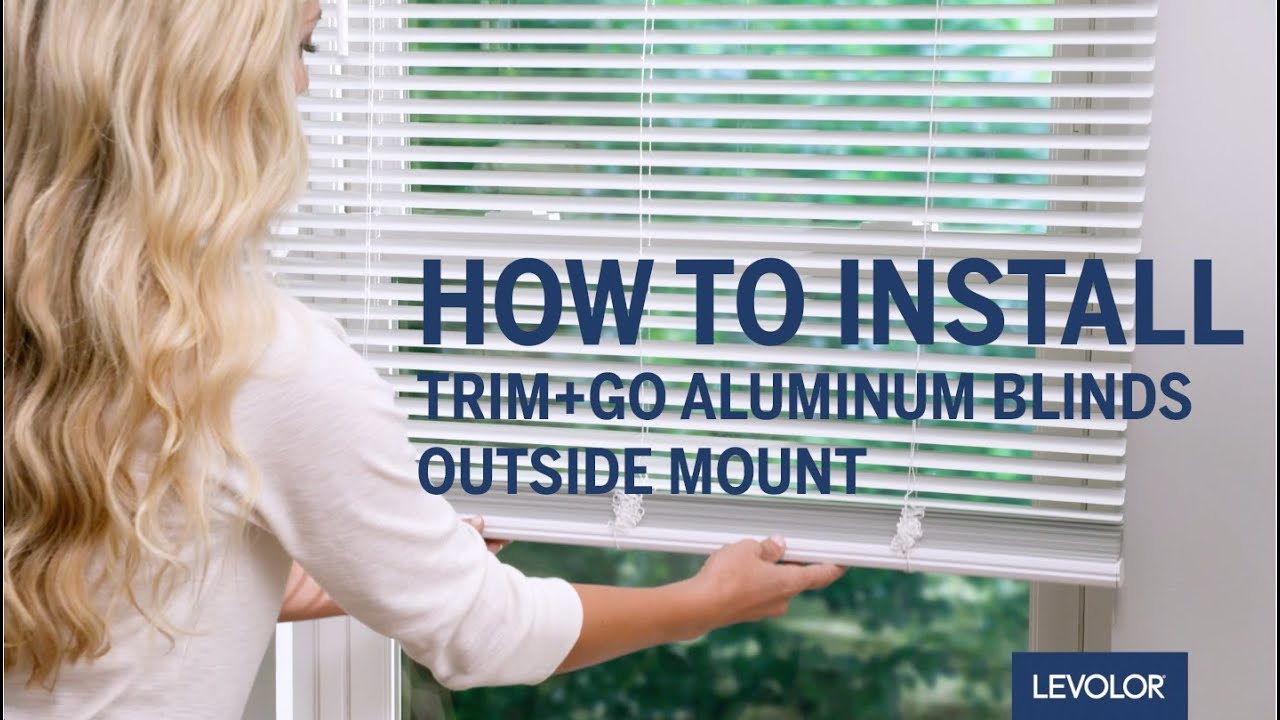 How To Install Levolor Trim Go Aluminum Or Vinyl Blinds Outside Mount You