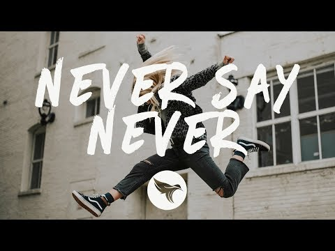 Draper - Never Say Never  feat Hannah Jane Lewis
