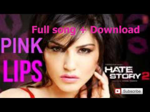 Pink Lips Hate Story 2 Full Song + Download Link