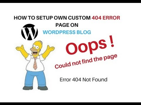 How To Create WordPress 404 Custom Error Page Live Example 2017