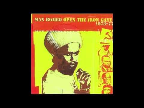 Max Roméo - Open the iron gate (FULL ALBUM)
