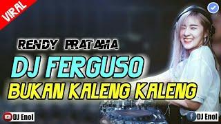 DJ FERGUSO BUKAN KALENG KALENG 🎵 TIKTOK TERBARU 2019