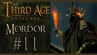 Third Age Total War: Mordor Campaign (VH/VH) - Part 11 - A Thorn In Our Side