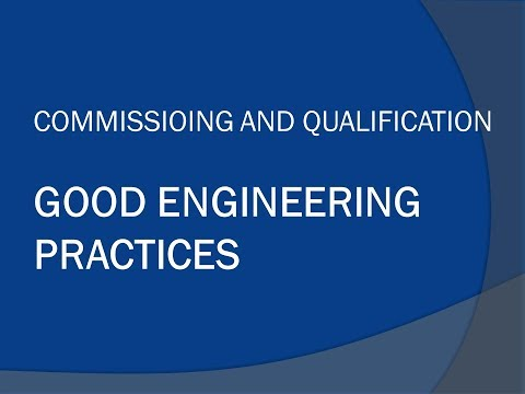 Commissioning and Qualification : Good engineering Practices