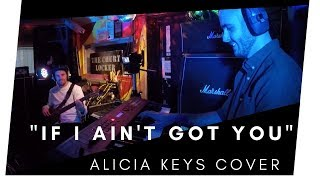ALICIA KEYS | If I Ain't Got You | OFFICIAL VIDEO | Band Cover