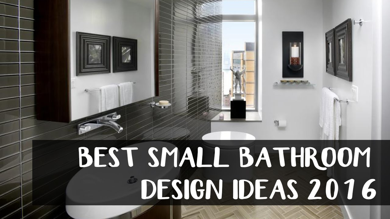 20 Best Bathroom Design 2016 For Small Places Youtube