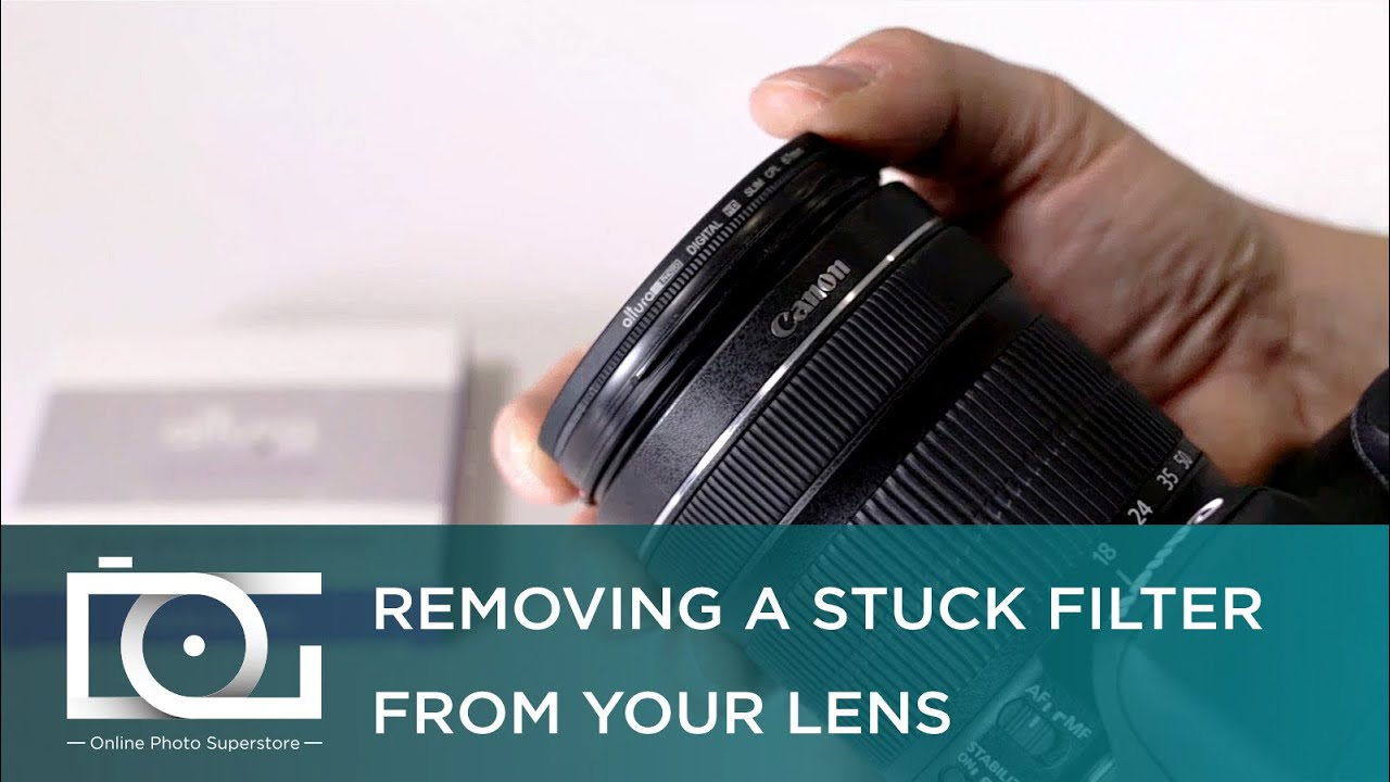 TUTORIAL | Removing a Lens Attachment or Filter That Is Stuck On Your  Camera's Lens