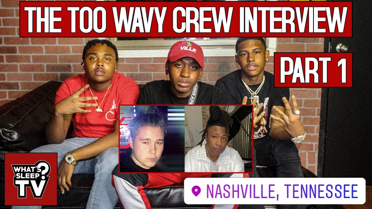 """Too Wavy Crew """"Before 2020 Ends We Want To Work With Krash Max & Tay Keith"""""""