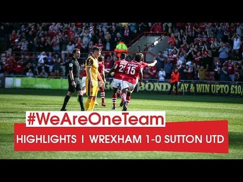 HIGHLIGHTS   Wrexham 1 Sutton United 0