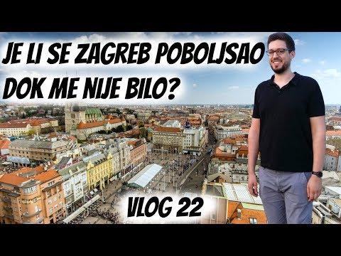 Je se Zagreb poboljšao dok me nije bilo? Vlog 22