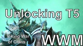 Unlocking T5 Viking war of clans