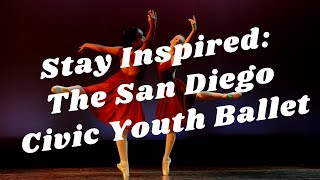 Balboa Park to You - Stay Inspired: San Diego Civic Youth Ballet