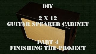 Diy 2x12 - Guitar Speaker Cabinet - Part 4 - Hd